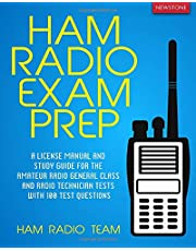 Ham Radio: A License Manual and Study Guide for the Amateur Radio General Class and Radio Technician Tests with 100 Test Questions
