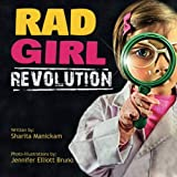 RAD GIRL Revolution: The Children's Book for Little Girls with BIG
