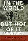 In the World but Not of It, Brett Grainger, 0802715591