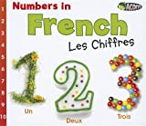 Numbers in French: Les Chiffres (World Languages - Numbers) (French Edition)
