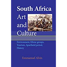 South Africa Art and Culture: Environment, Ethnic groups, Tourism, Apartheid period, History