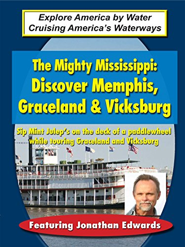 The Mighty Mississippi - Discover Memphis, Graceland & Vicksburg