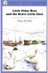 Little Polar Bear and the Brave Little Hare (A North-South Paperback) Paperback