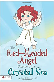 The Red-Headed Angel Discovers the Crystal Sea