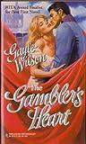 The Gambler's Heart, Gayle Wilson, 0373288999