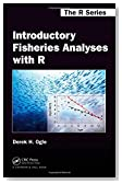 Introductory Fisheries Analyses with R (Chapman & Hall/CRC The R Series)