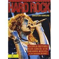 Hard-rock : Led Zeppelin, Deep Purple, Black Sabbath, AC/DC, Iron Maiden, Metallica et les monstres du rock !