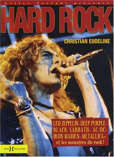 Led Zeppelin, AC/DC et les autres : Du hard-rock au métal Broché – 17 septembre 2007 Christian Eudeline Hors Collection 2258070368 Musique - danse