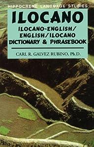 Ilocano: Ilocano-English/English-Ilocano    book by Carl R  Gálvez