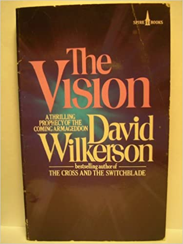THE VISION DAVID WILKERSON PDF DOWNLOAD