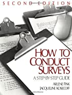 How To Conduct Surveys: A Step-by-Step Guide…