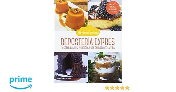 Repostería exprés: Recetas fáciles y rápidas para endulzarte la vida Cocina: Amazon.es: Patricia García Pérez Ventana: Libros