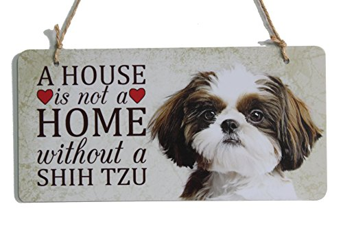 A house is not a home without a Shih Tzu sign dog breed sign perfect for dog lover (5