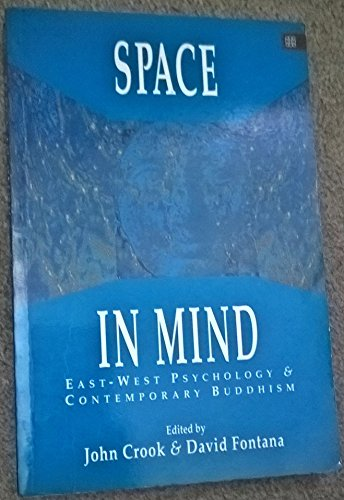 Space in Mind: East-West Psychology and Contemporary Buddhism