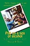 img - for Pub on a sea of alcohol: A continuing tale of an Englishman in Key West (Island on a sea of alcohol) (Volume 2) book / textbook / text book