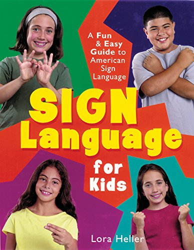 Sign Language for Kids: A Fun & Easy Guide to American Sign