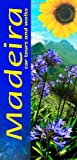 Front cover for the book Madeira – Car Tours and Walks by John Underwood