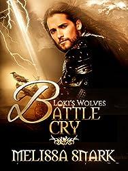 Battle Cry: Book 3 (Loki's Wolves)