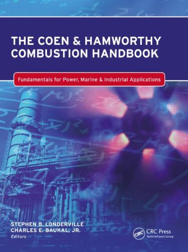The Coen & Hamworthy Combustion Handbook: Fundamentals for Power, Marine & Industrial Applications (Industrial C