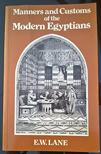 An account of the manners and customs of the modern Egyptians written in Egypt during the years 1833-1835, Lane, Edward William