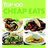 The Top 100 Cheap Eats: 100 Delicious Budget Recipes for the Whole Family (The Top 100 Recipes Series) by Hilaire Walden (2010-04-06)