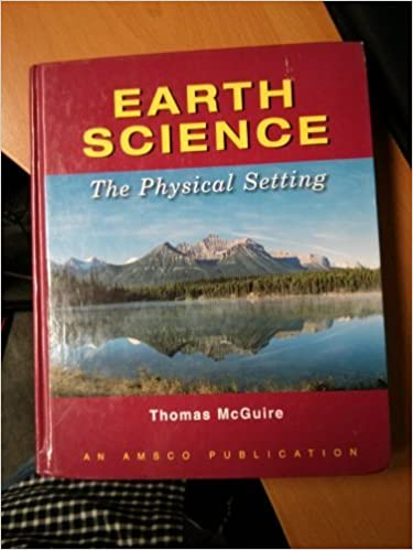Earth Science The Physical Setting Thomas McGuire