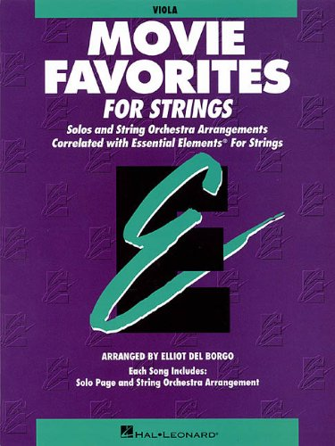 Essential Elements Movie Favorites for Strings: Viola (Essential Elements for Strings)