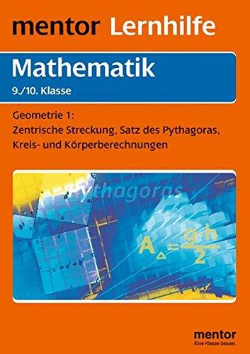 Mentor Lernhilfe Mathematik. Geometrie 1 9./10. Klasse.