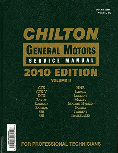 chilton-general-motors-service-manual-2010-edition-volume-ii-two-2-cts-cts-v-dts-envoy-equinox