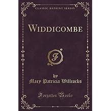 Widdicombe (Classic Reprint)