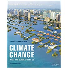 Climate Change: What The Science Tells Us, 2nd Edition