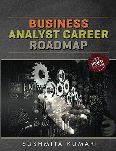 Business Analyst Career Roadmap: Get Hired Faster, All The Resources to become a BA