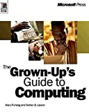 img - for Grown-Up's Guide to Computing (Independent General Use) book / textbook / text book