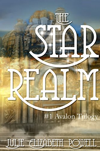 The Star Realm (#1 Avalon Trilogy)