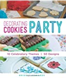 Decorating Cookies Party: 10 Celebratory Themes * 50 Designs