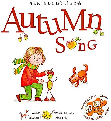 Autumn Song: A Day In The Life Of A Kid - A perfect