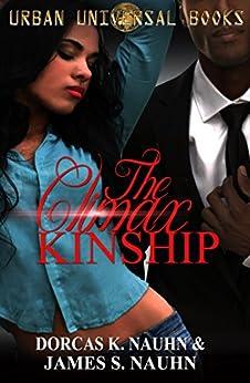 The Climax Kinship by [Nauhn, Dorcas K., Nauhn, James S.]