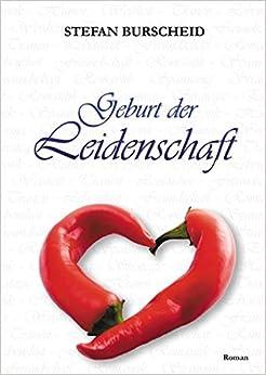 Geburt der Leidenschaft (Livre en allemand)
