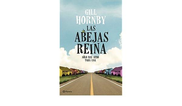 Las abejas reina: Gill Hornby: 9788408119623: Amazon.com: Books