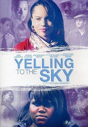Amazoncom Yelling To The Sky Zoë Kravitz Gabourey Sidibe