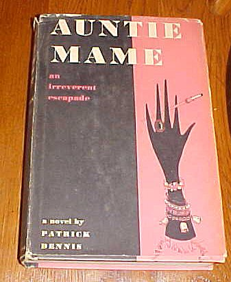 Auntie Mame An Irreverent Escapade Hardback 1955 by Patrick Dennis by Vanguard Press