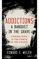 Addictions: A Banquet in the Grave Kindle Edition