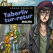 Taberliv tur-retur (Sommerfugleserien)   Louise Roholte