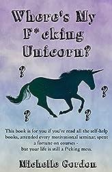 Where's My F*cking Unicorn?