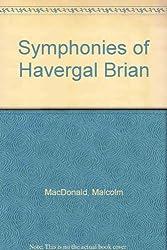 Symphonies of Havergal Brian