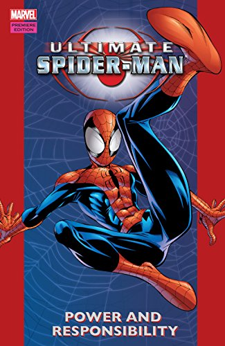 (Ultimate Spider-Man Vol. 1: Power & Responsibility (Ultimate Spider-Man (2000-2009)))