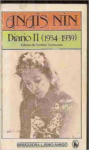 Anais Nin: Diario II (1934-1939) (Edicion de Gunther ...