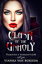Clash of the Unholy: Vampire's Redemption