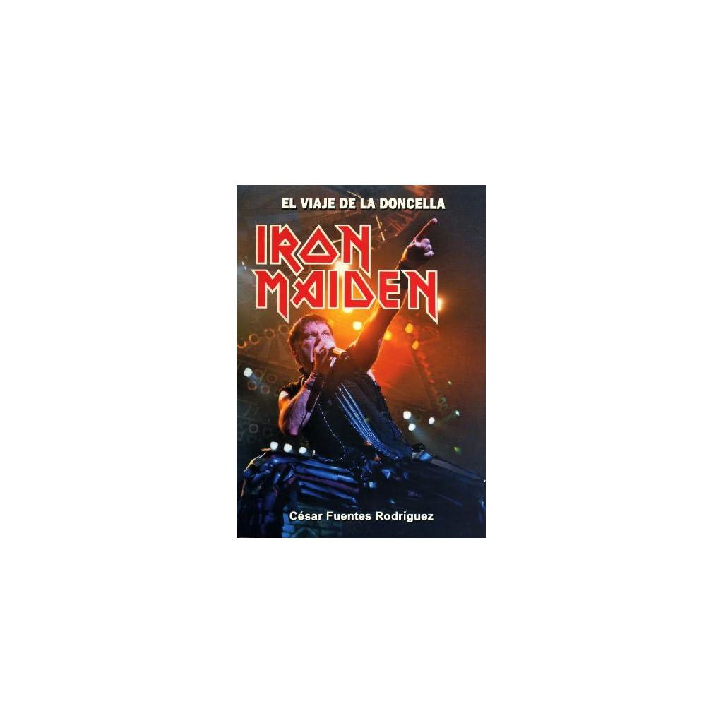 Iron Maiden – El Viaje De La Doncella