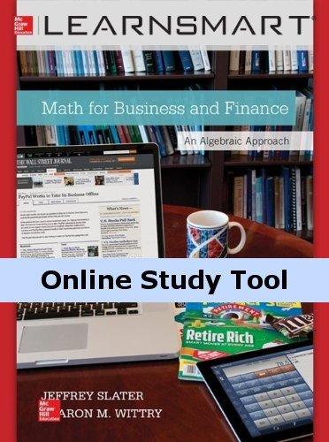 LearnSmart for Math for Business and Finance: An Algebraic Approach